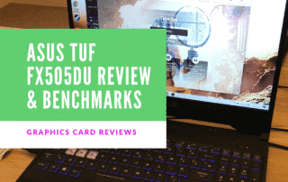 Asus tuf fx505du review & Benchmarks