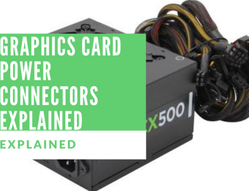Graphics Card Power Connectors Explained